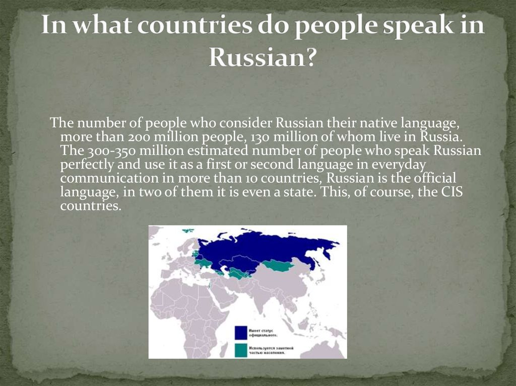 In what countries do people speak in Russian?
