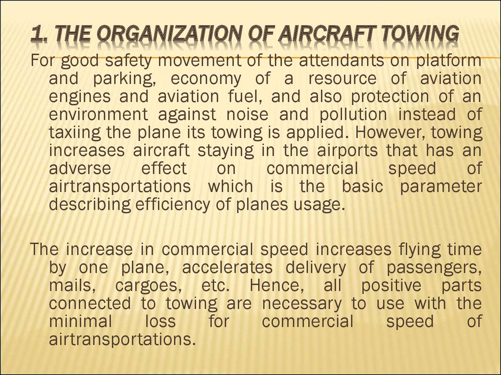 1. The organization of aircraft towing