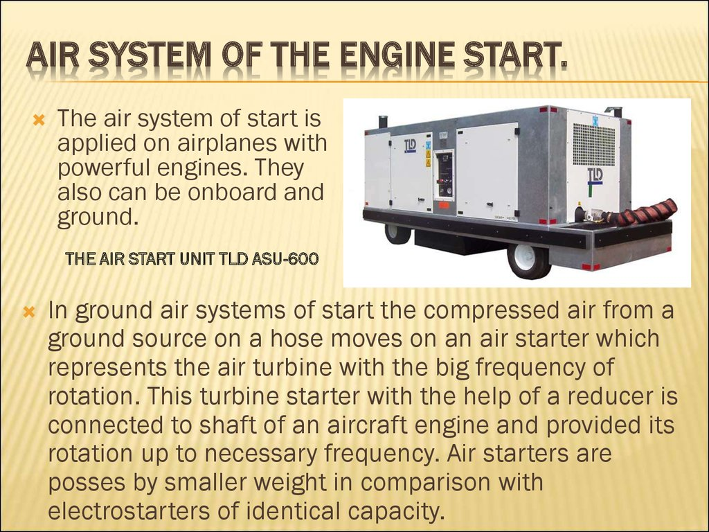 Air system of the engine start.