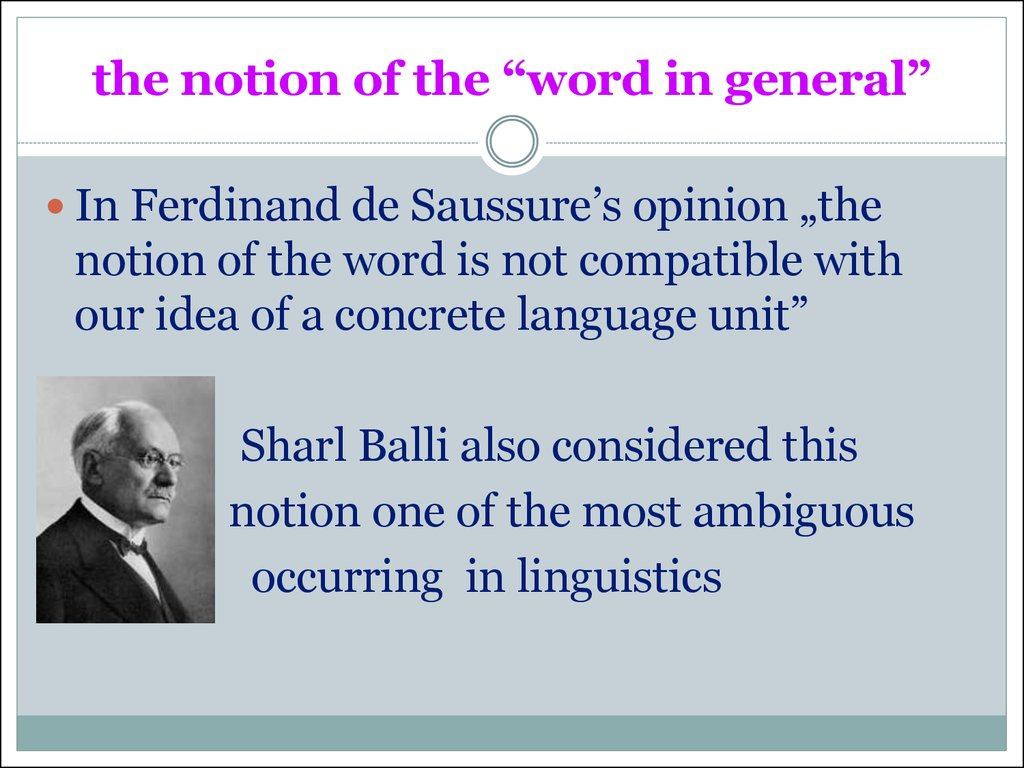 "the notion of the ""word in general"""