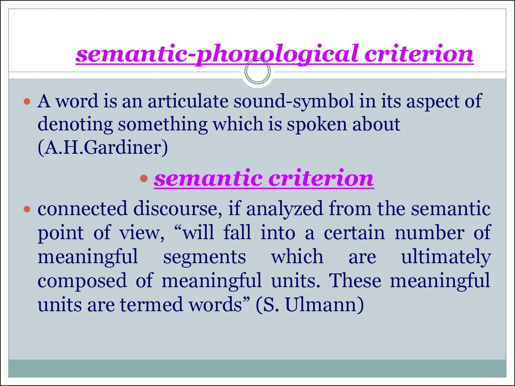 semantic-phonological criterion