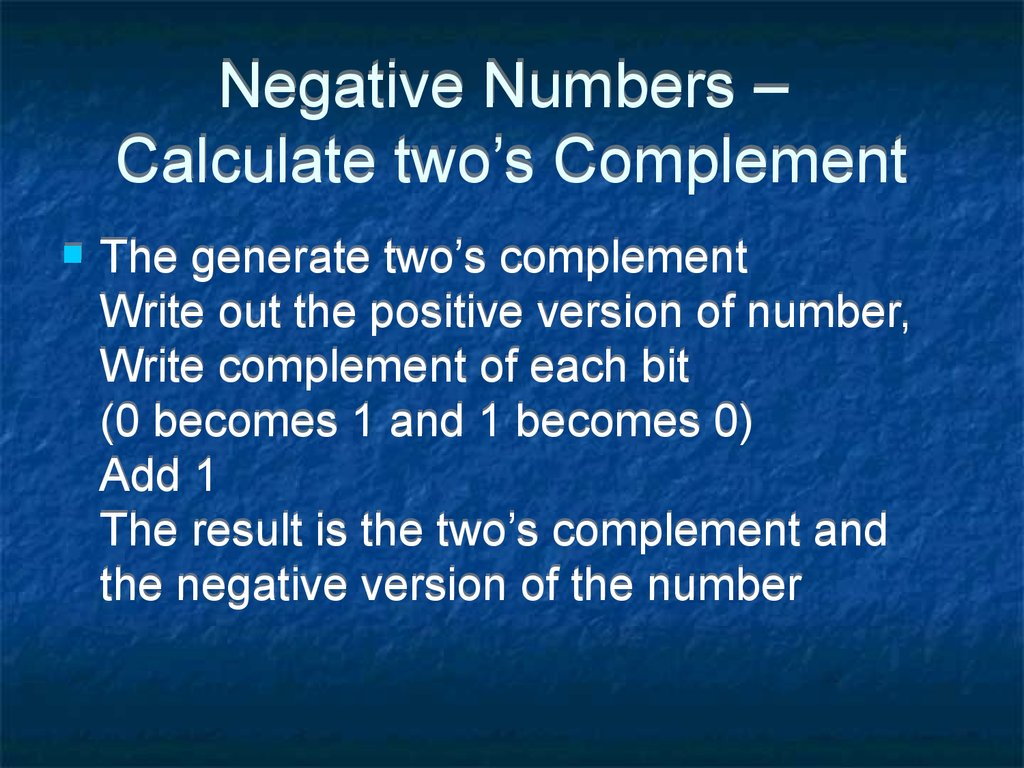 Negative Numbers – Calculate two's Complement