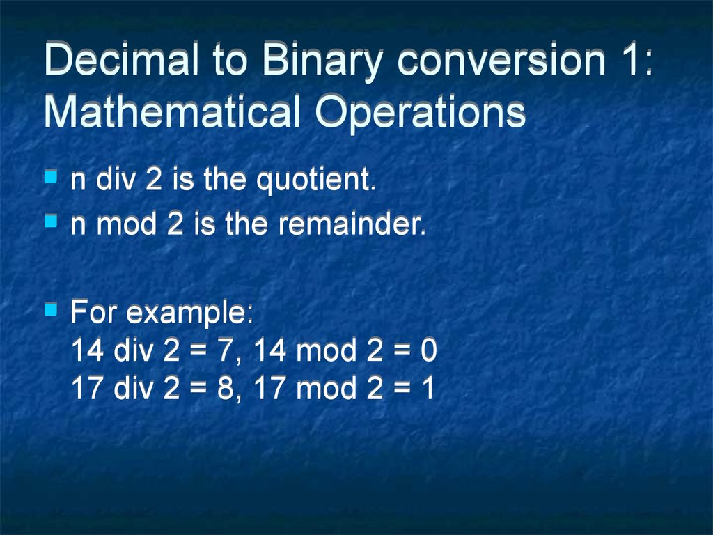 Decimal to Binary conversion 1: Mathematical Operations