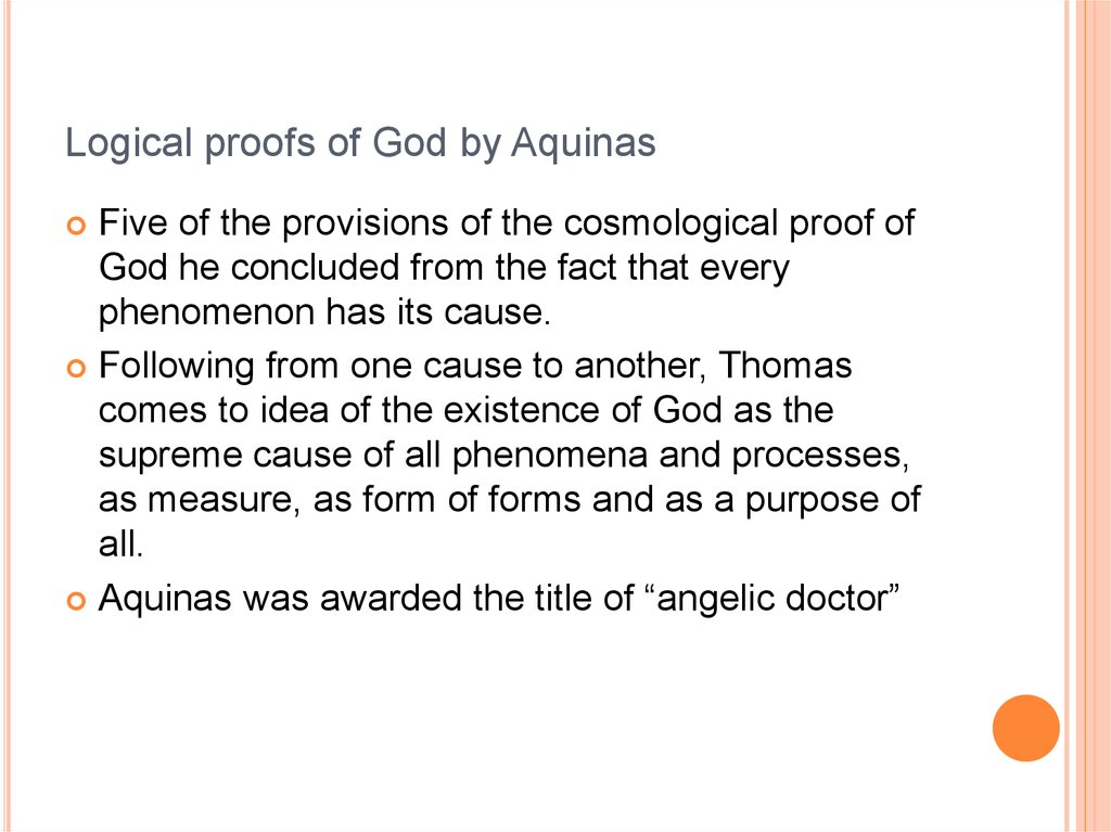 Logical proofs of God by Aquinas