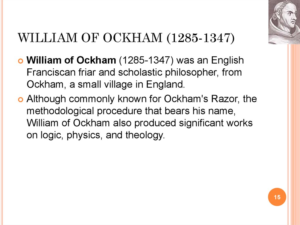 WILLIAM OF OCKHAM (1285-1347)