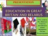 Education in Great Britain and Belarus