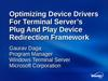 Optimizing device drivers for terminal server's plug and play device redirection framework