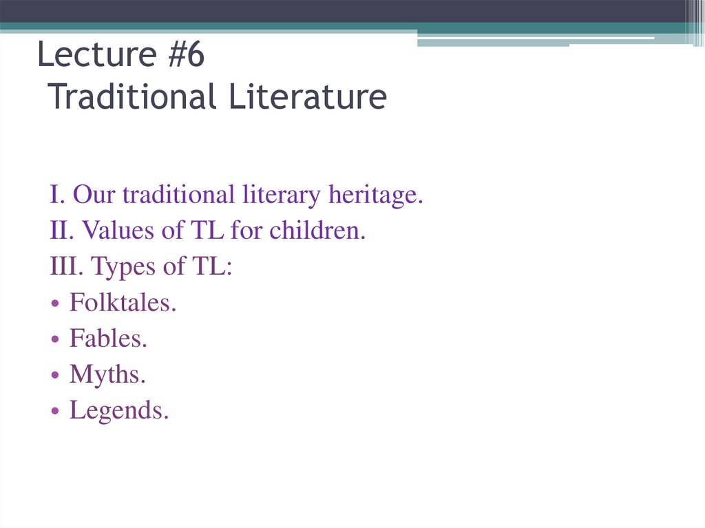 Lecture #6 Traditional Literature