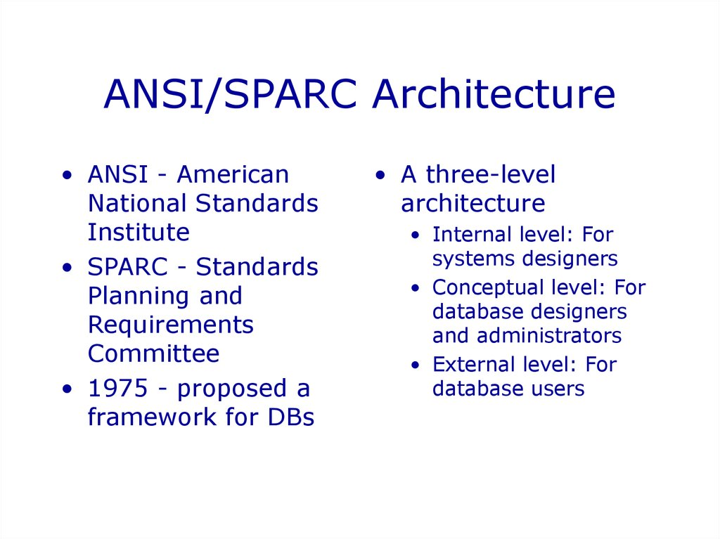 Introduction to database systems online presentation ansisparc architecture internal level altavistaventures