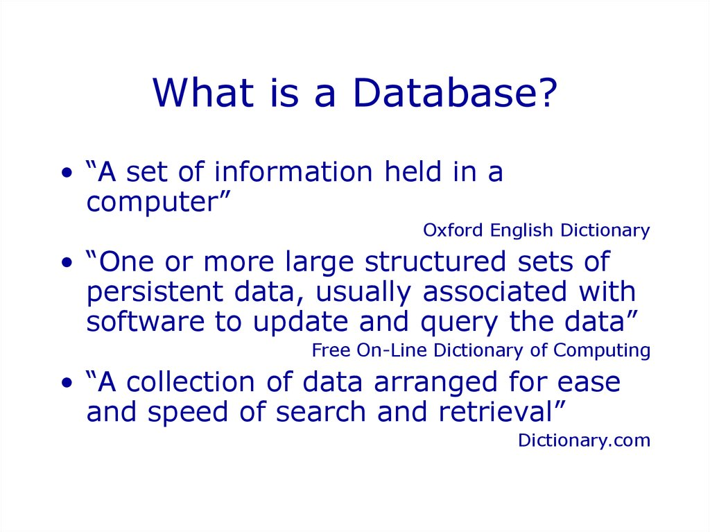 What is a Database?