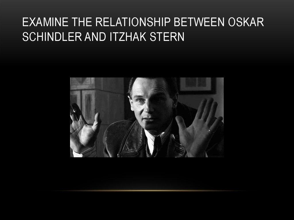 oskar schindler and itzhak stern relationship