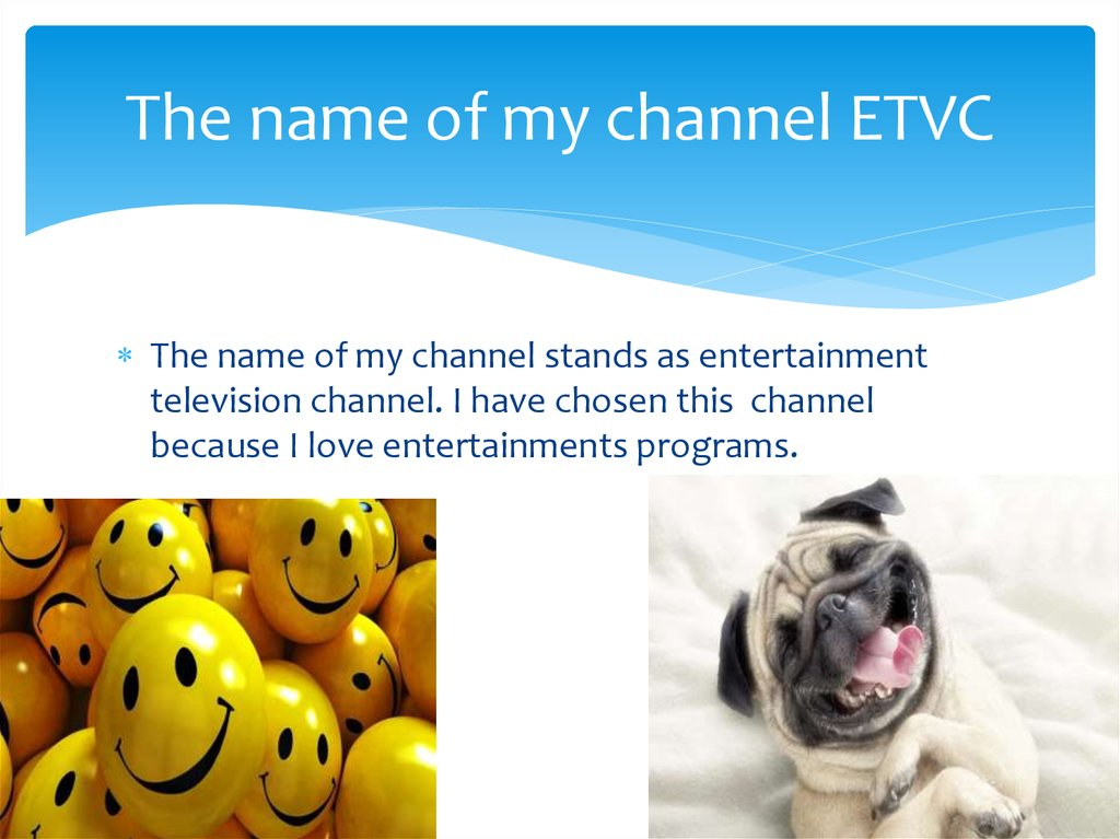The name of my channel ETVC