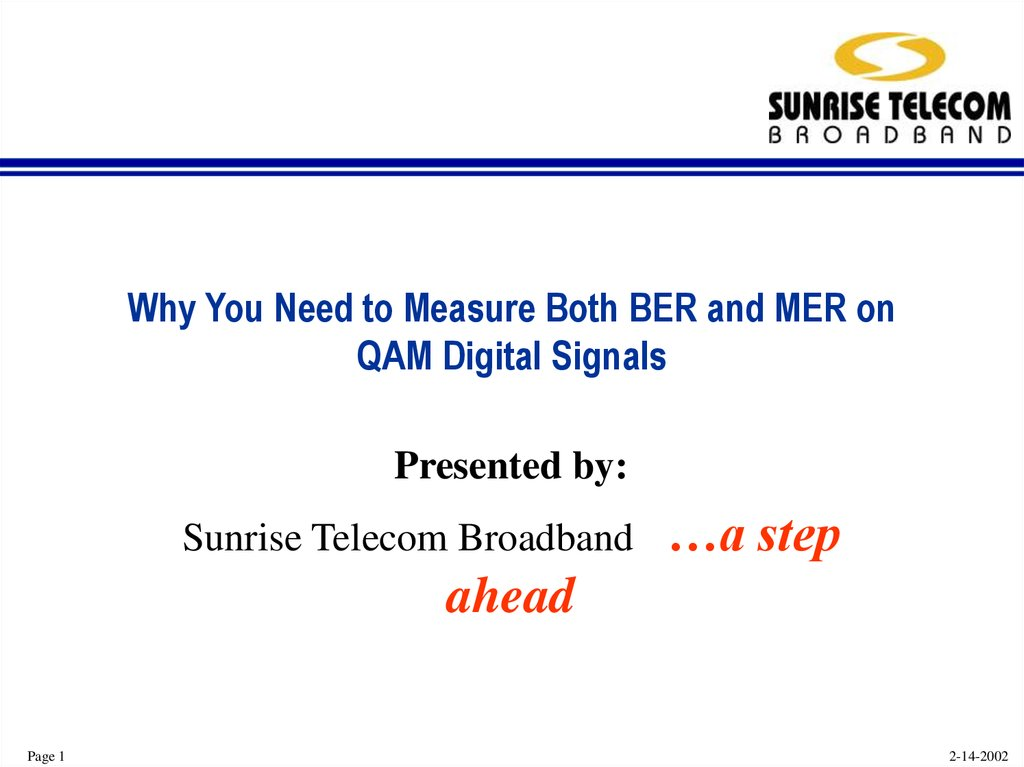 Why You Need to Measure Both BER and MER on QAM Digital Signals