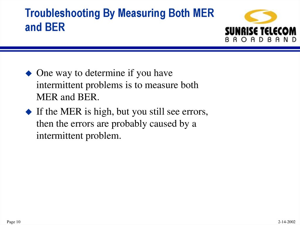 Troubleshooting By Measuring Both MER and BER