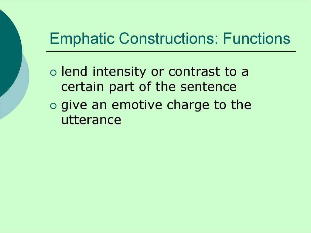 Emphatic Constructions: Functions