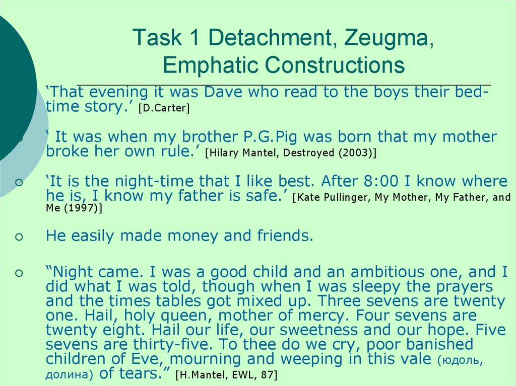 Task 1 Detachment, Zeugma, Emphatic Constructions
