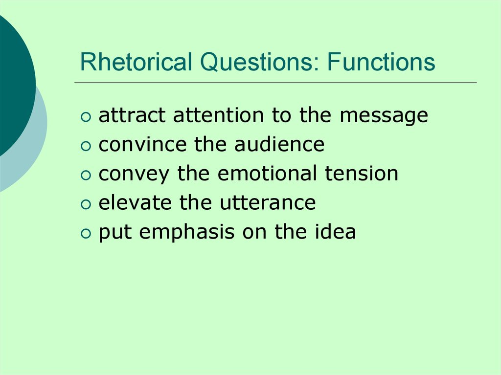 Rhetorical Questions: Functions