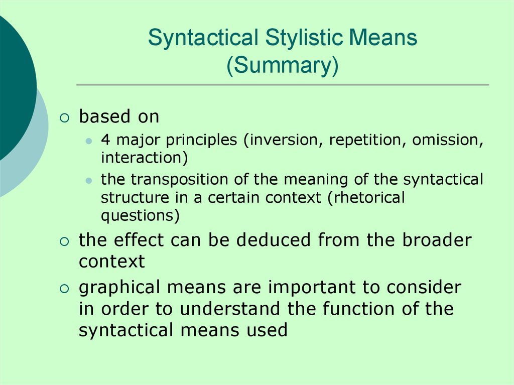 Syntactical Stylistic Means (Summary)