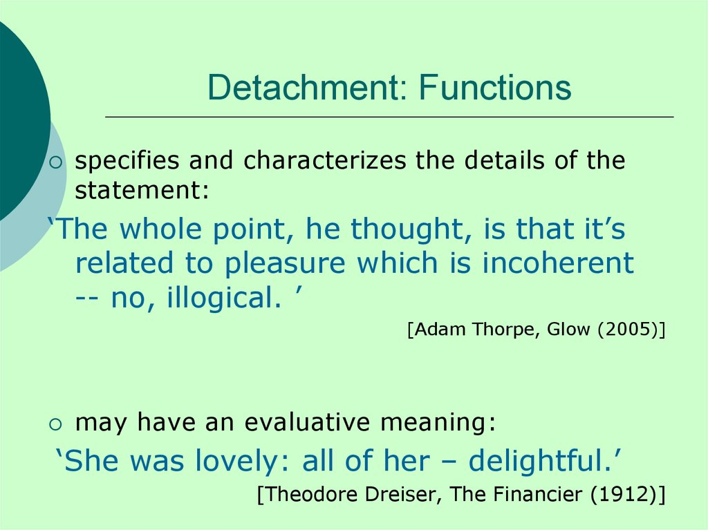 Detachment: Functions