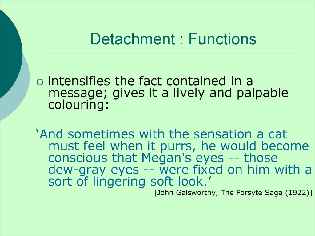 Detachment : Functions