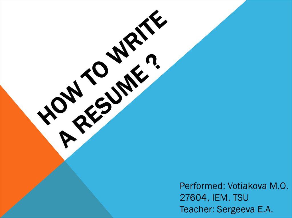 How To Write A Resume Online Presentation