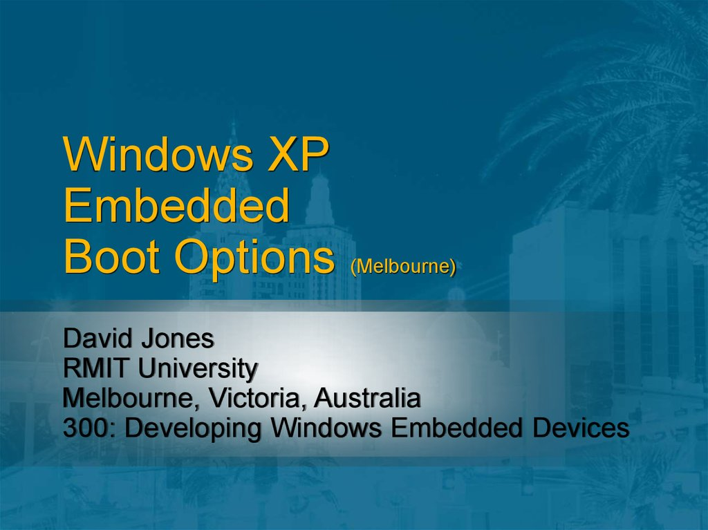 Windows XP Embedded Boot Options (Melbourne)