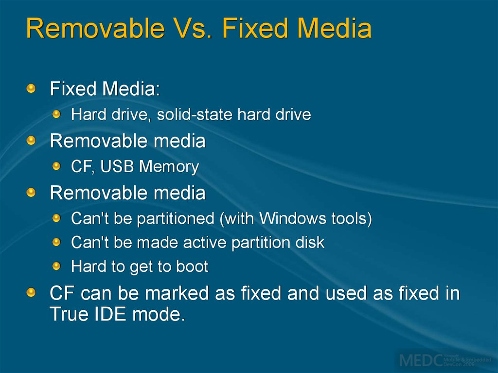 Removable Vs. Fixed Media