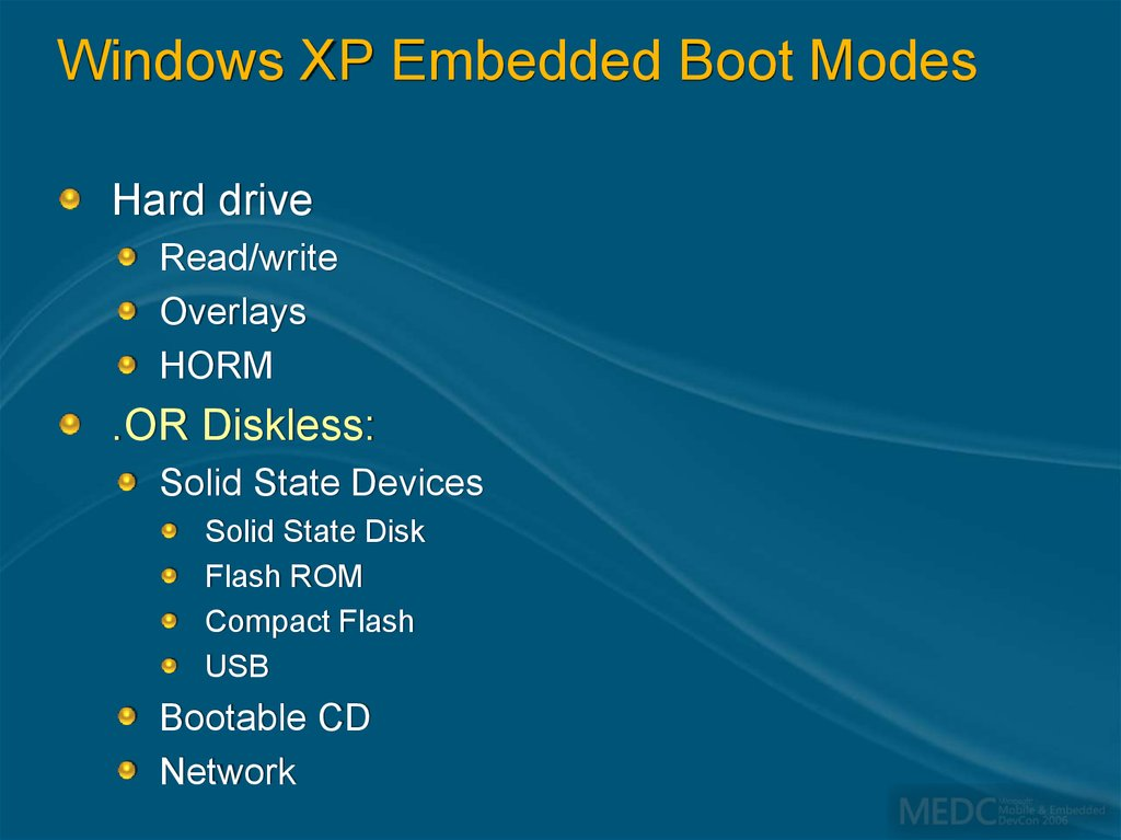 Windows XP Embedded Boot Modes
