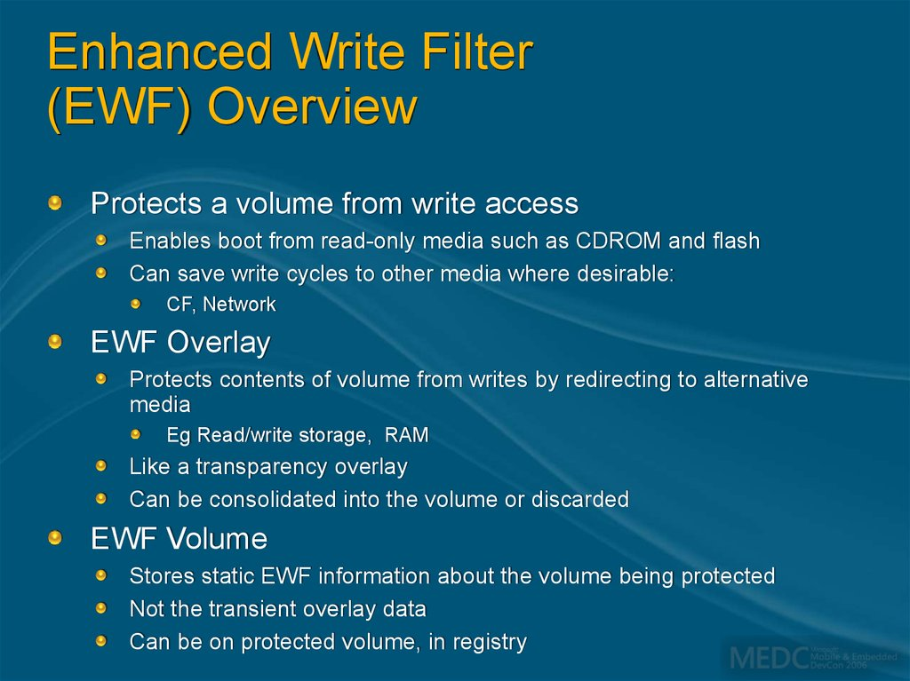 Enhanced Write Filter (EWF) Overview