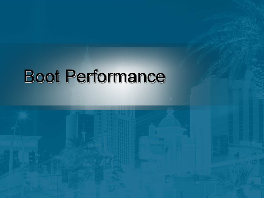 Boot Performance