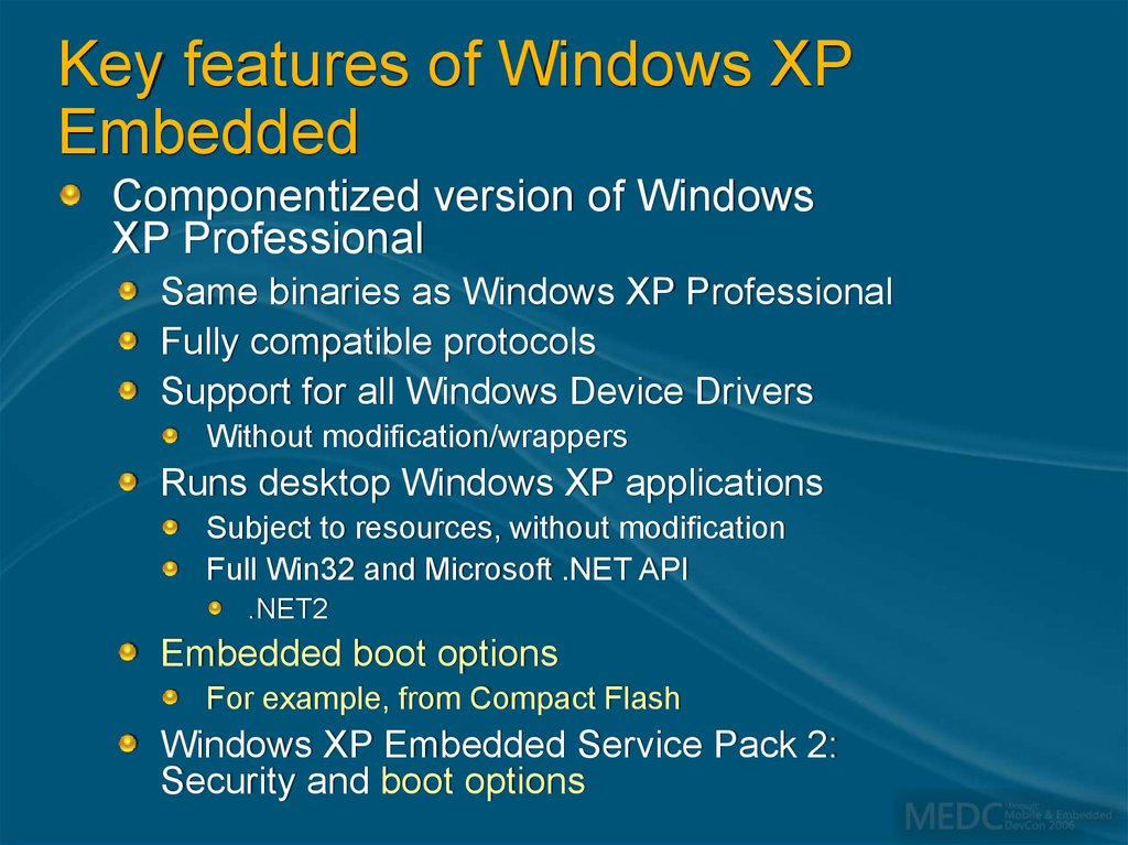Key features of Windows XP Embedded