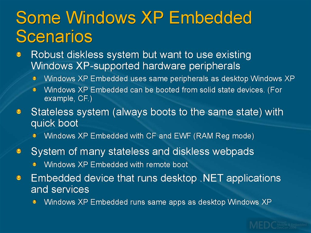Some Windows XP Embedded Scenarios