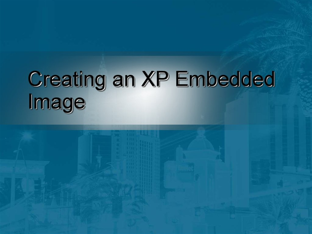 Creating an XP Embedded Image
