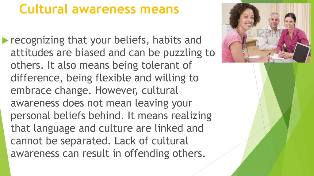 Cultural awareness means