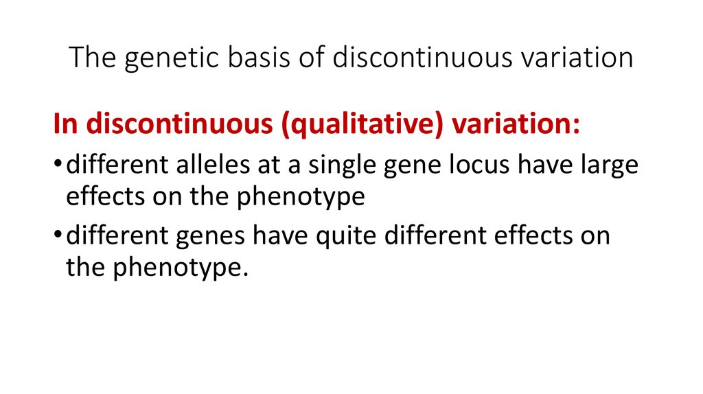 The genetic basis of discontinuous variation