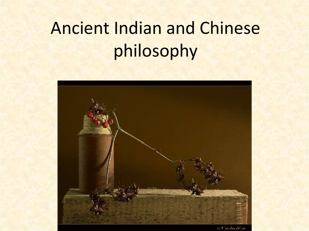 Ancient Indian and Chinese philosophy