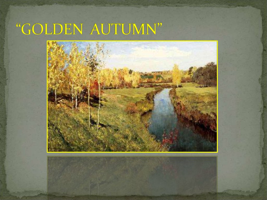 """GOLDEN AUTUMN"""