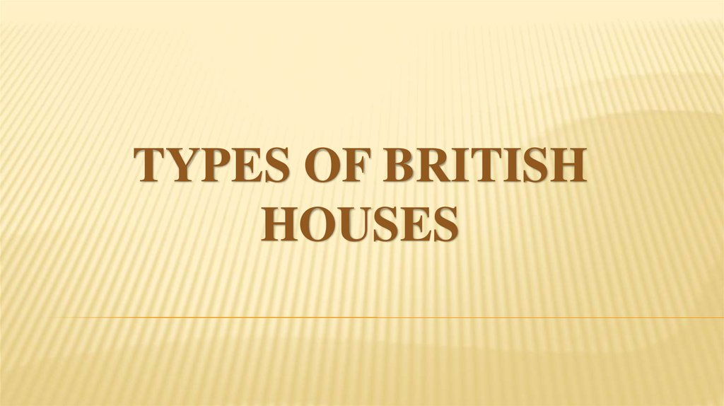 Types of British houses