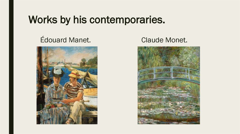 Works by his contemporaries.