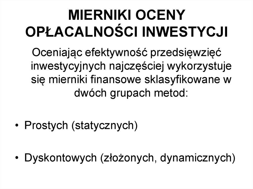 38a8d4084c58eb Mierniki oceny opłacalności inwestycji - презентация онлайн