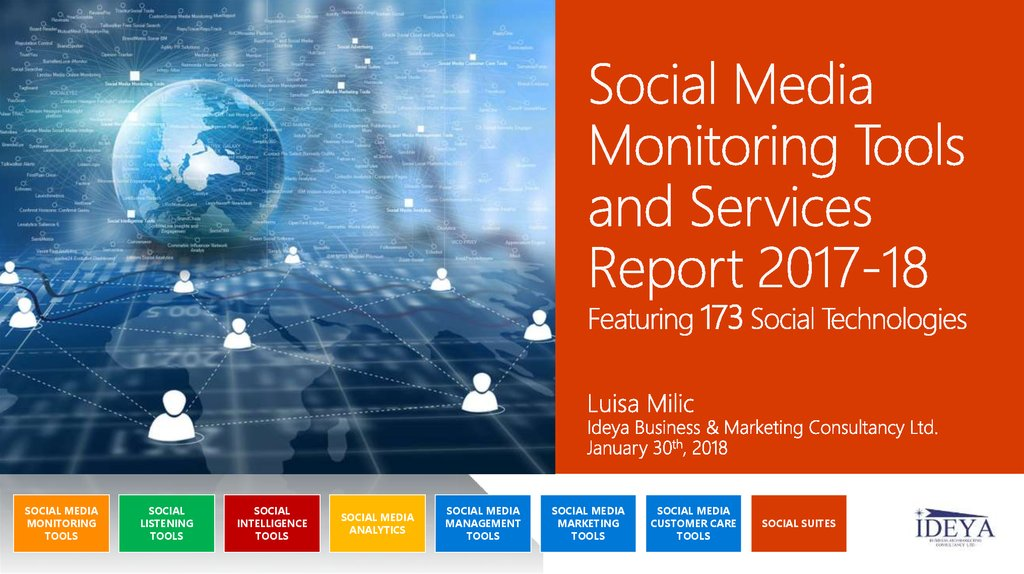 Social Media Monitoring Tools and Services Report 2017-18 Featuring 173 Social Technologies