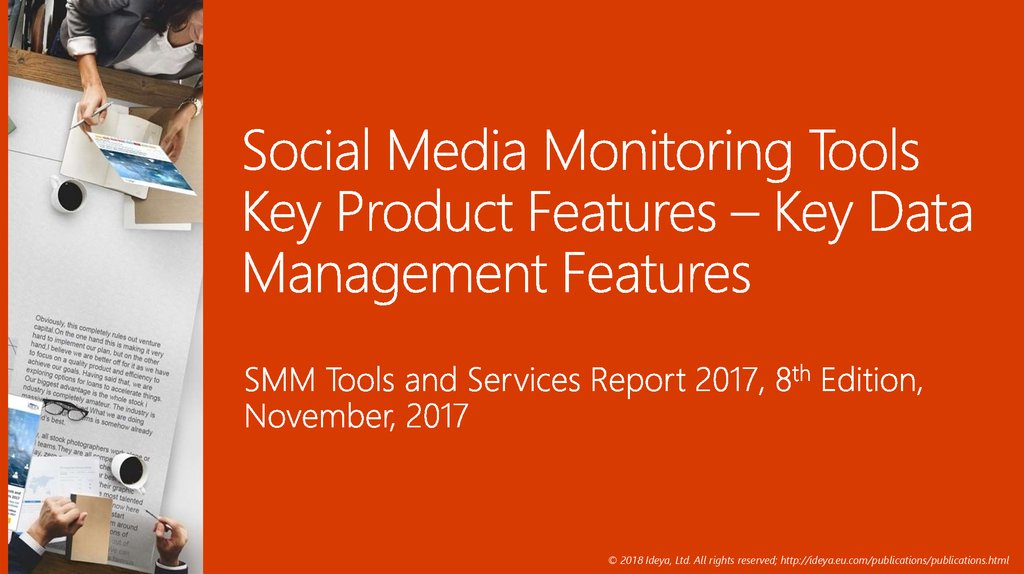 Social Media Monitoring Tools Key Product Features – Key Data Management Features