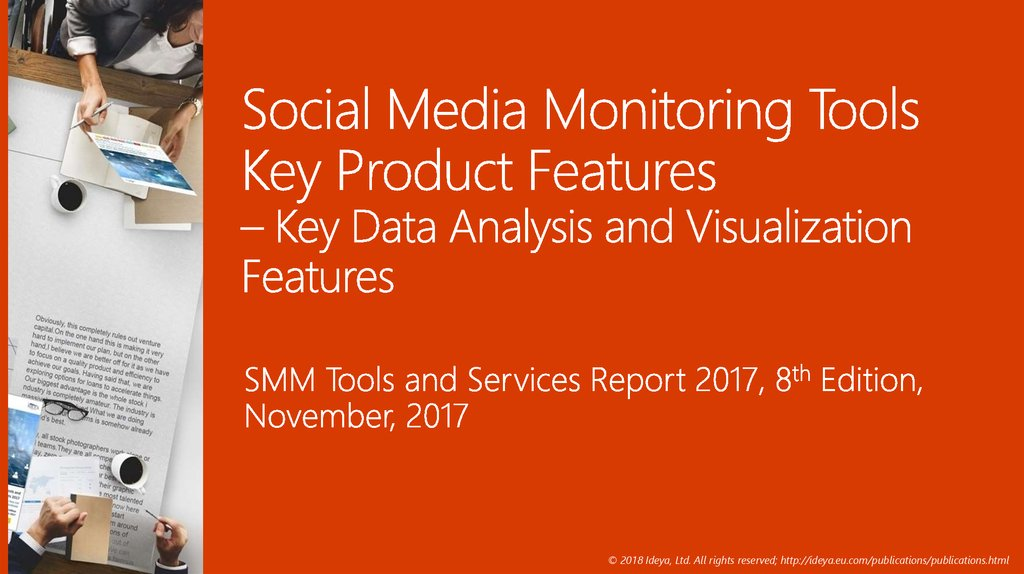 Social Media Monitoring Tools Key Product Features – Key Data Analysis and Visualization Features