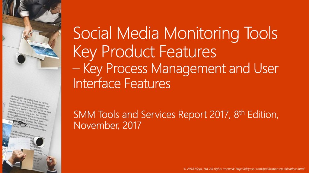 Social Media Monitoring Tools Key Product Features – Key Process Management and User Interface Features