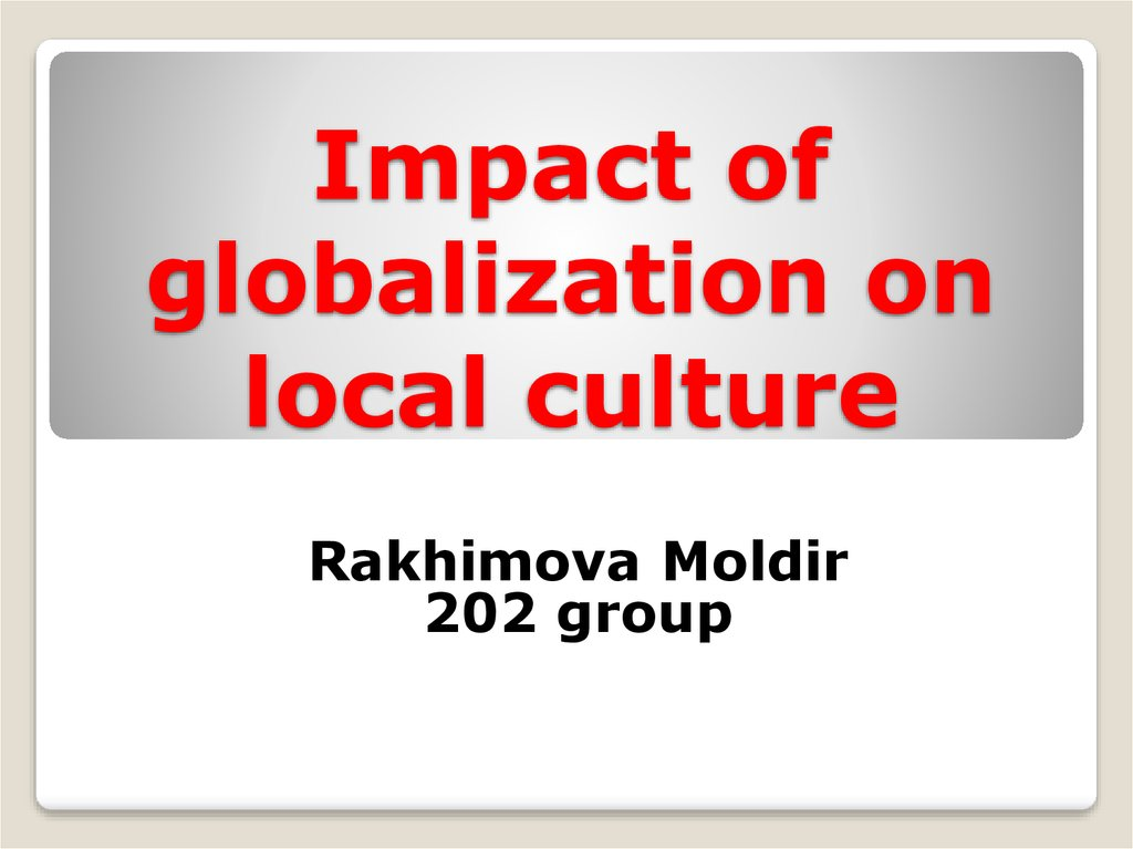 negative impact of globalisation on indian culture Cultural globalization refers to the transmission of ideas, meanings, and values around the world in such a way as to extend and intensify social relations this process is marked by the common consumption of cultures that have been diffused by the internet , popular culture media, and international travel.