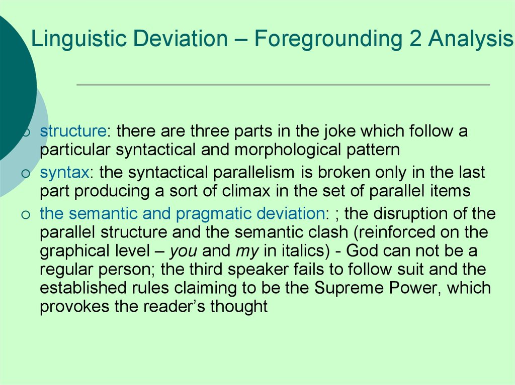 Linguistic Deviation – Foregrounding 2 Analysis