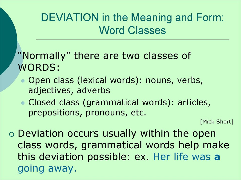 DEVIATION in the Meaning and Form: Word Classes