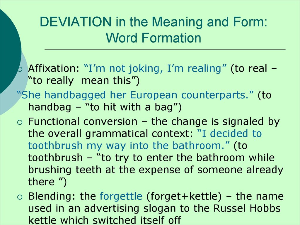 DEVIATION in the Meaning and Form: Word Formation