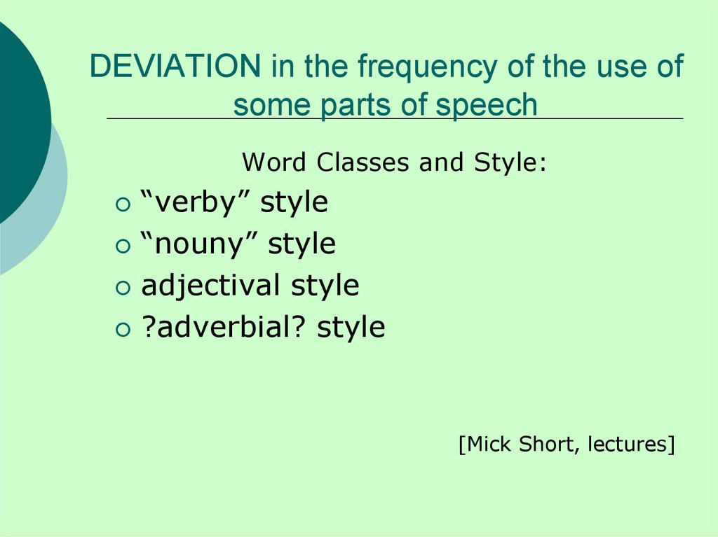 DEVIATION in the frequency of the use of some parts of speech