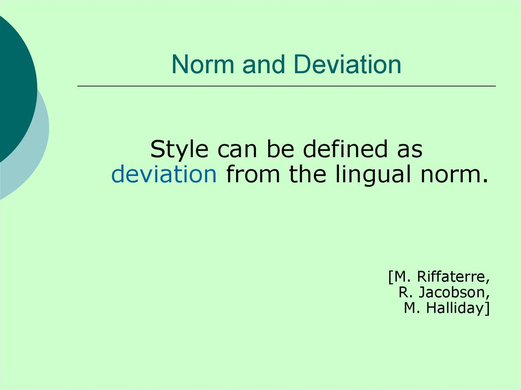 Norm and Deviation